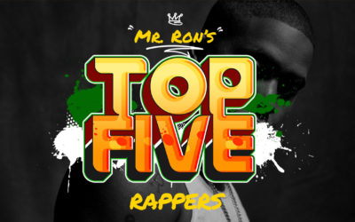 Mr. Ron's Top 5 Rappers