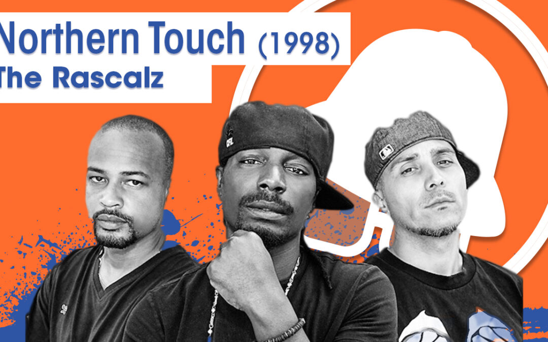 Vol.02E29 – Northern Touch by Rascalz & Northern Touch All-Stars released 1998