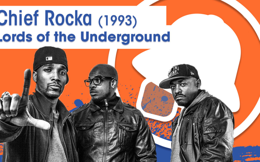 Vol.02E30 – Chief Rocka by Lords of Underground released in 1993