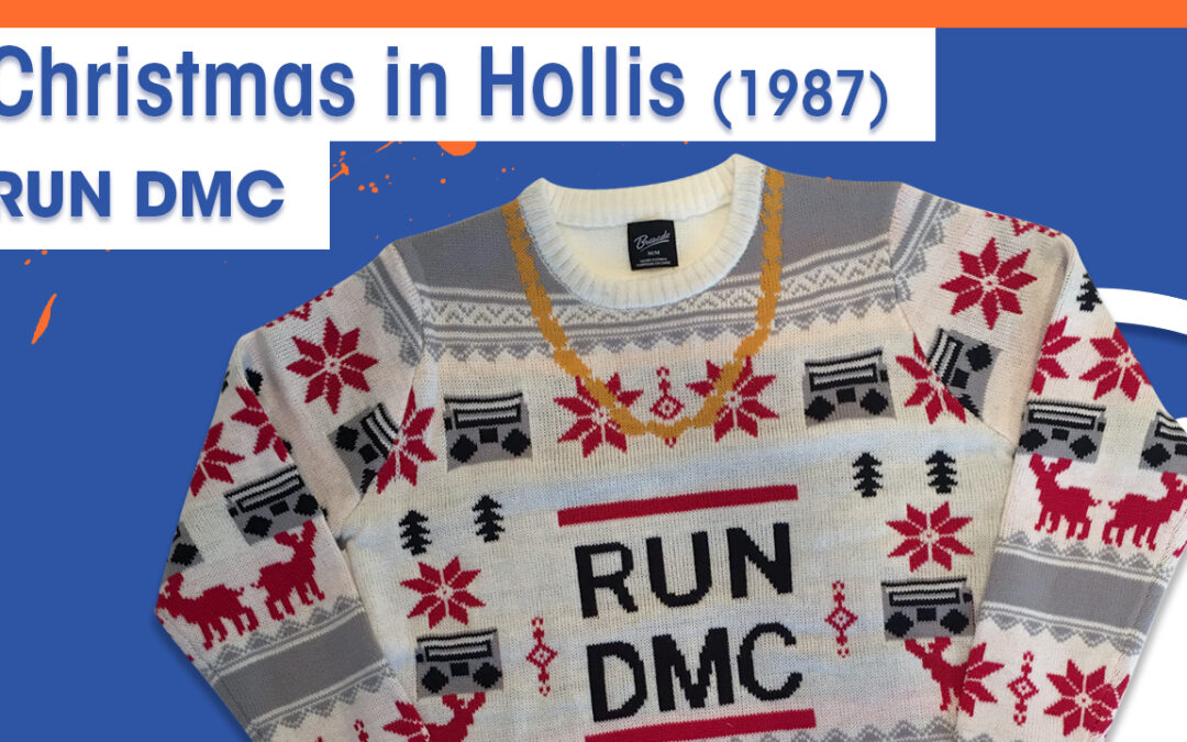 Vol.02E35 – Christmas in Hollis by Run-DMC released in 1987 – 40 Years of Hip Hop