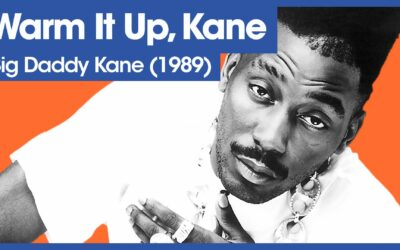 Vol.02E49 – Warm It Up, Kane by Big Daddy Kane released in 1989 – 40 Years of Hip Hop
