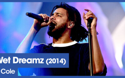 Vol.02E54 – Wet Dreamz by J. Cole released in 2014 – 40 Years of Hip Hop